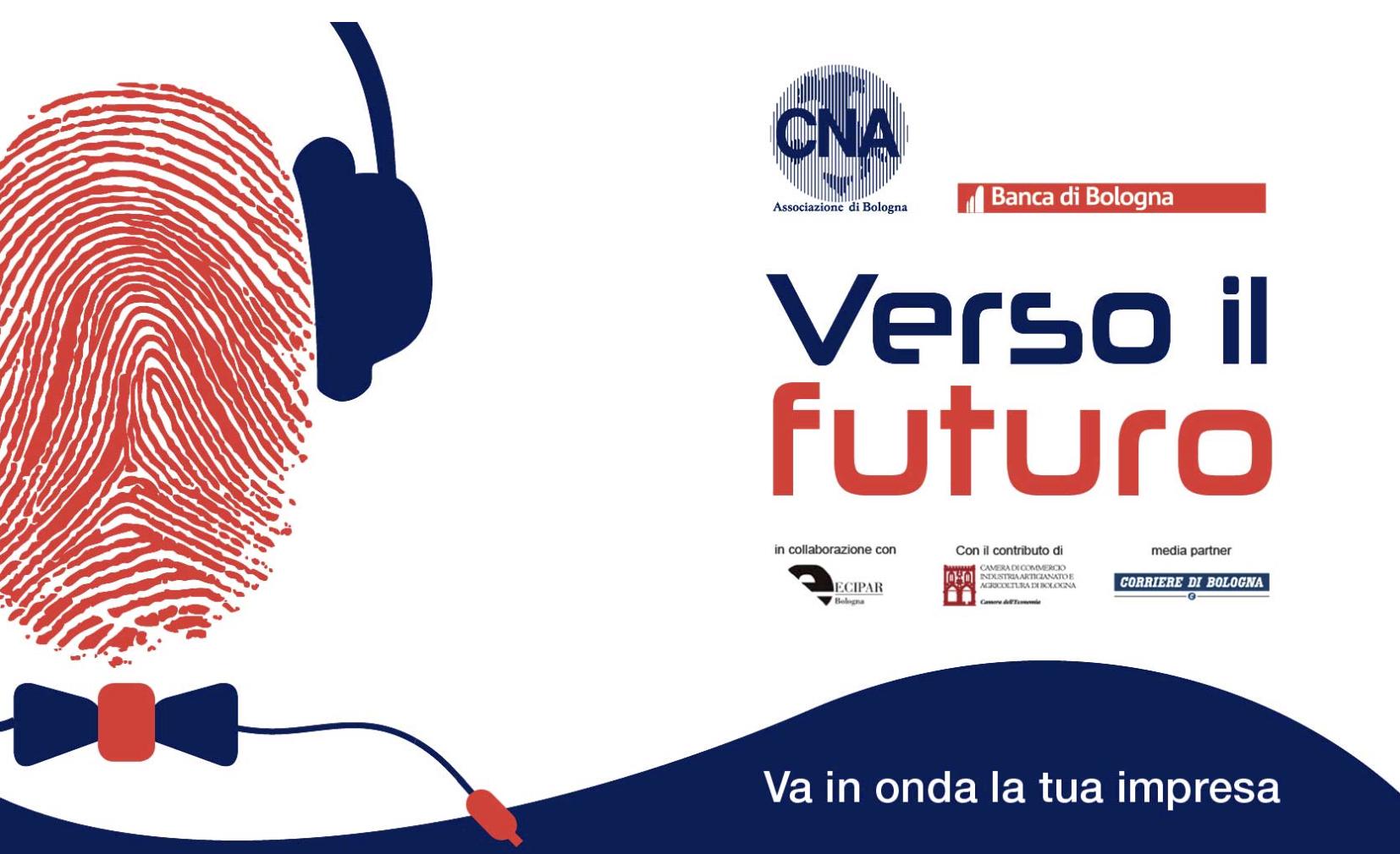 Verso il Futuro Cna Bologna: 10 scuole superiori di Bologna e 300 ragazzi verso l'impresa
