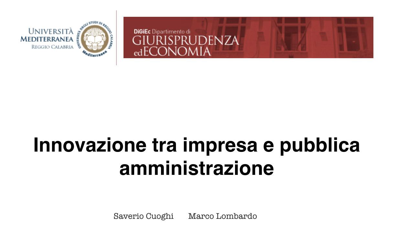 Innovazione tra politiche pubbliche e interventi privati